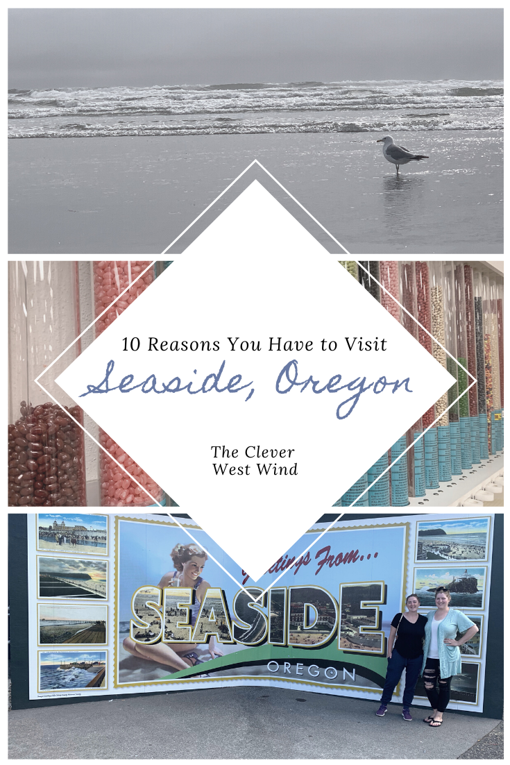 10 Reasons You Have to Visit Seaside, Oregon