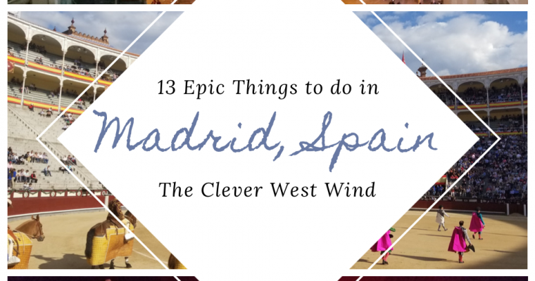 13 Epic Things to do in Madrid, Spain